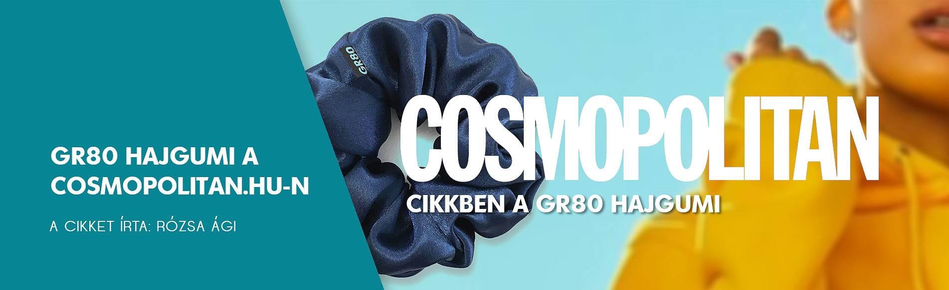 Cosmopolitan cikkben a GR80 hajgumi